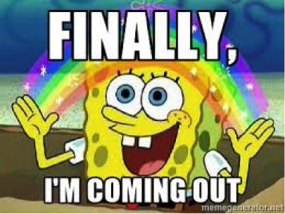 spongebob squarepants with a rainbow between his hands with text reading: finally, i'm going out