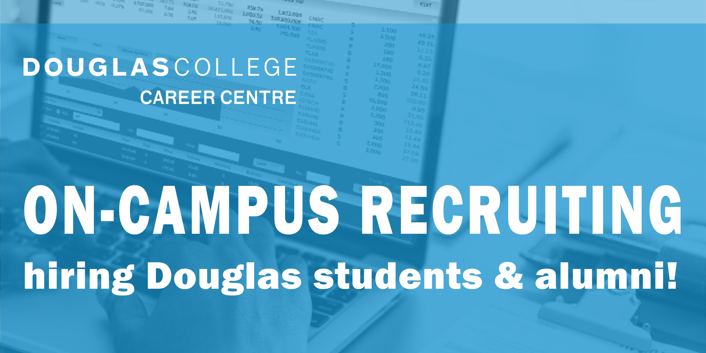 white text on blue background with image of computer and hands. text says on-campus recruiting hiring Douglas students and alumni.
